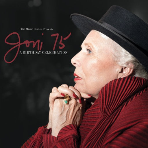 JONI 75: A JONI MITCHELL BIRTH <br/> <small>BF JONI 75:JONI MITCHELL BIRTH</small>
