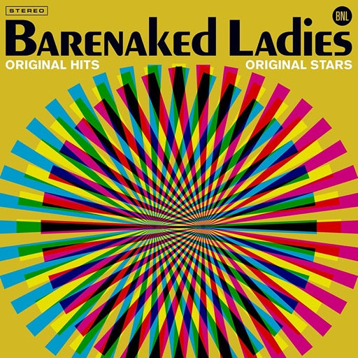 BARENAKED LADIES <br/> <small>ORIGINAL HITS ORIGINAL STARS</small>