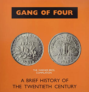 GANG OF FOUR <br/> <small>BRIEF HISTORY OF THE 20(COLV)</small>