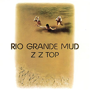 ZZ TOP <br/> <small>RIO GRANDE MUD (SYEOR 2018 EXC</small>
