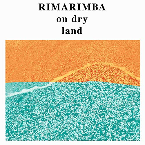 RIMARIMBA <br/> <small>ON DRY LAND</small>