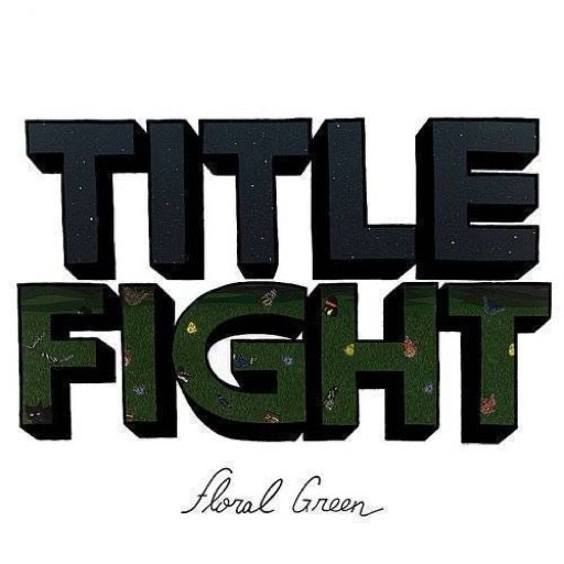 TITLE FIGHT <br/> <small>FLORAL GREEN</small>