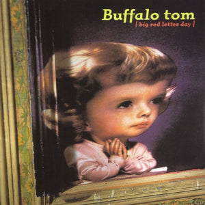 BUFFALO TOM <br/> <small>BIG RED LETTER DAY (IEX)</small>