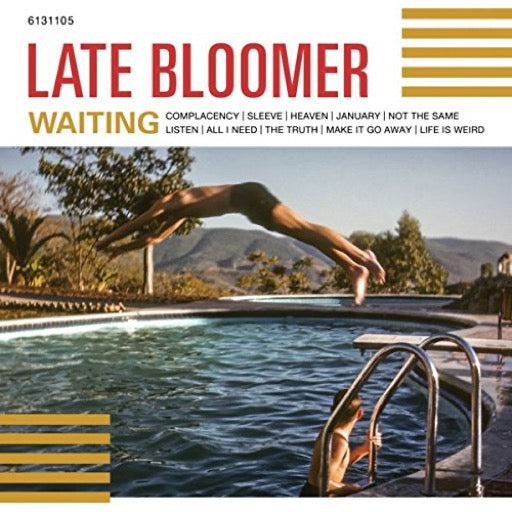 LATE BLOOMER <br/> <small>WAITING</small>