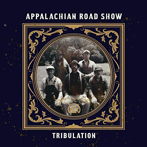 APPALACHIAN ROAD SHOW <br/> <small>TRIBULATION</small>