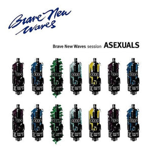 ASEXUALS <br/> <small>BRAVE NEW WAVES SESSION (COLV)</small>
