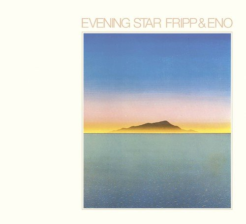 FRIPP & ENO <br/> <small>EVENING STAR (UK)</small>
