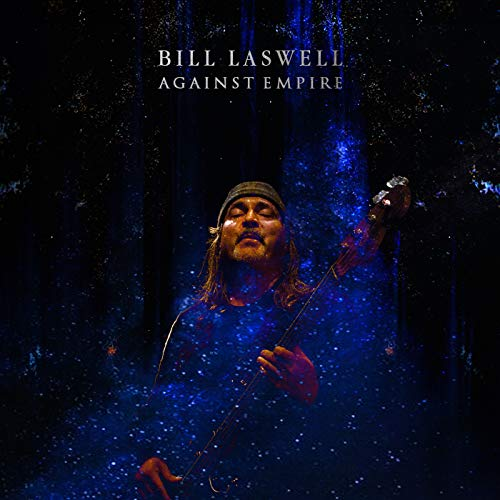 LASWELL,BILL <br/> <small>AGAINST EMPIRE</small>
