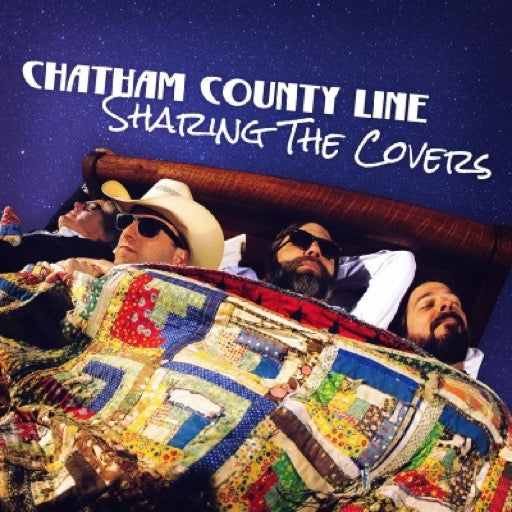 CHATHAM COUNTY LINE <br/> <small>SHARING THE COVERS (PIC DISC)</small>