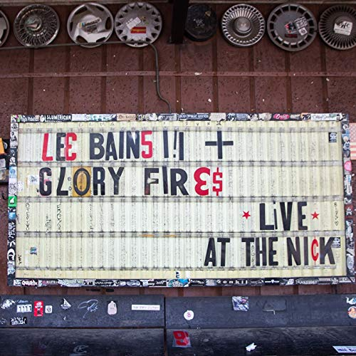BAINS III,LEE & GLORY FLIES <br/> <small>LIVE AT THE NICK (DLCD)</small>