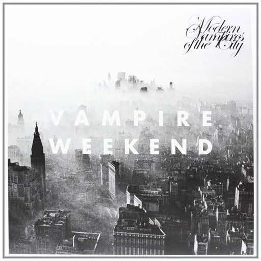 VAMPIRE WEEKEND <br/> <small>MODERN VAMPIRES OF THE CITY (D</small>