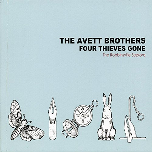 AVETT BROTHERS <br/> <small>FOUR THIEVES GONE: THE ROBBINS</small>