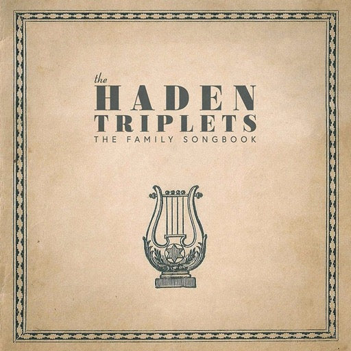 HADEN TRIPLETS <br/> <small>FAMILY SONGBOOK</small>