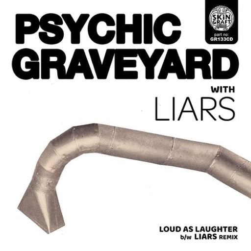 PSYCHIC GRAVEYARD <br/> <small>LOUD AS LAUGHTER</small>