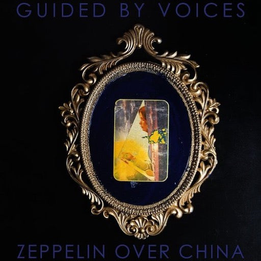 GUIDED BY VOICES <br/> <small>ZEPPELIN OVER CHINA</small>