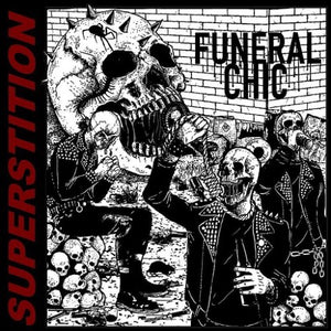 FUNERAL CHIC <br/> <small>SUPERSTITION</small>