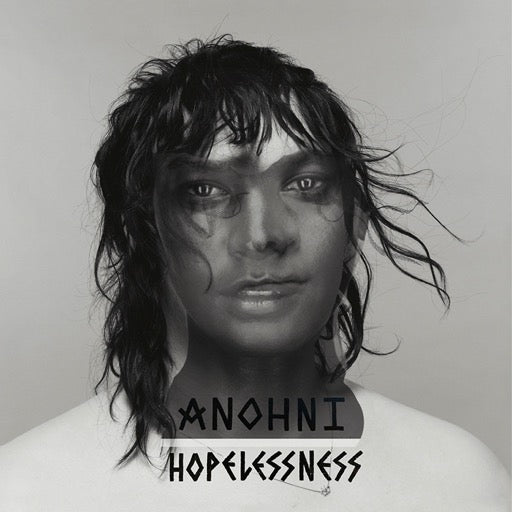ANOHNI <br/> <small>HOPELESSNESS</small>