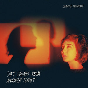 JAPANESE BREAKFAST <br/> <small>SOFT SOUNDS FROM ANOTHER PLANE</small>