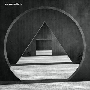 PREOCCUPATIONS <br/> <small>NEW MATERIAL</small>