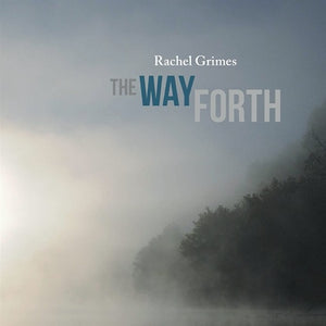 GRIMES,RACHEL <br/> <small>WAY FORTH</small>