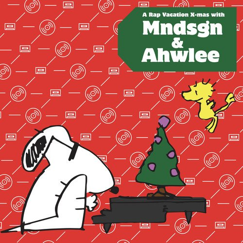 MNDSGN / AHWLEE <br/> <small>RAP VACATION X-MAS WITH MNDSGN</small>