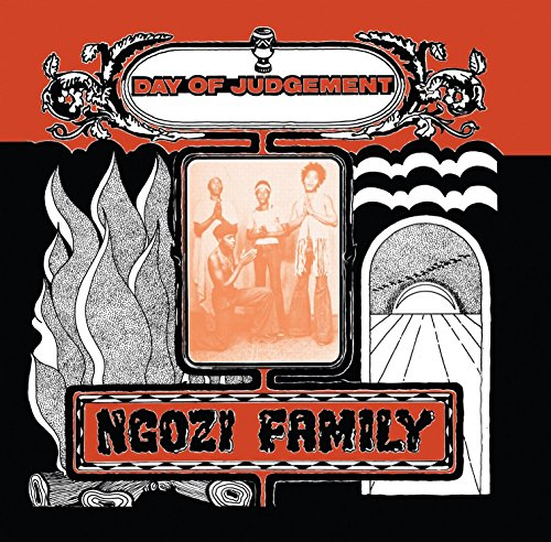 NGOZI FAMILY <br/> <small>DAY OF JUDGMENT</small>
