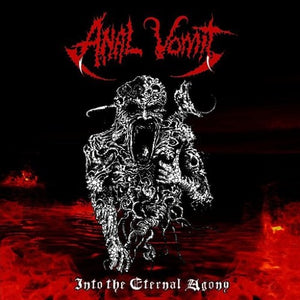 ANAL VOMIT <br/> <small>INTO THE ETERNAL AGONY</small>