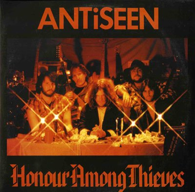 ANTISEEN <br/> <small>HONOUR AMONG THIEVES</small>