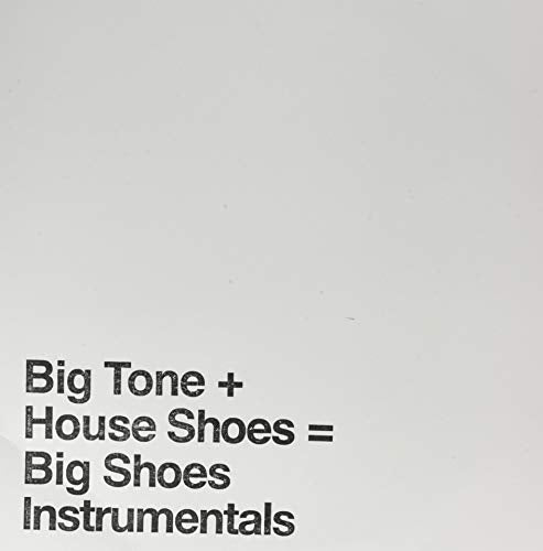 HOUSE SHOES <br/> <small>BIG SHOES INSTRUMENTALS</small>