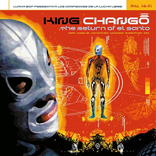 KING CHANGO <br/> <small>RETURN OF EL SANTO (GATE)</small>