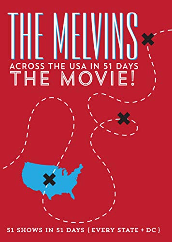MELVINS <br/> <small>ACROSS THE USA IN 51 DAYS: THE</small>