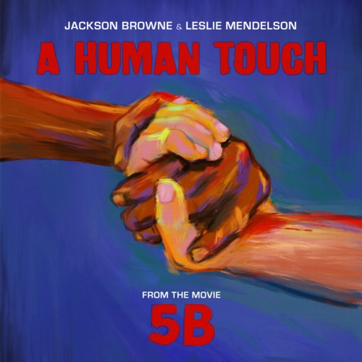 BROWNE,JACKSON / MENDELSON,LES <br/> <small>BF HUMAN TOUCH (REX)</small>