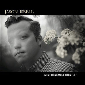 ISBELL,JASON <br/> <small>SOMETHING MORE THAN FREE (DLX)</small>