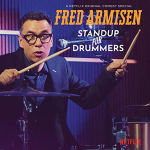 ARMISEN,FRED <br/> <small>STANDUP FOR DRUMMERS</small>