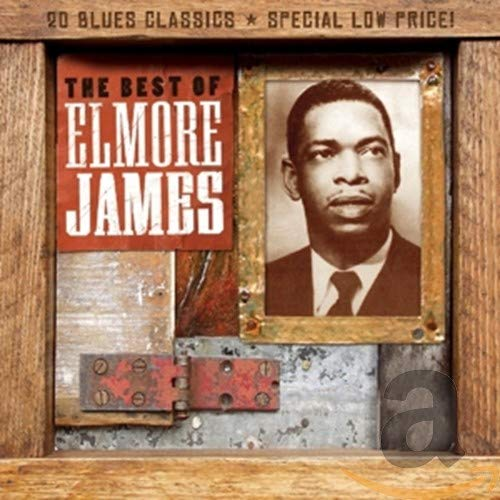 JAMES,ELMORE <br/> <small>BEST OF ELMORE JAMES</small>
