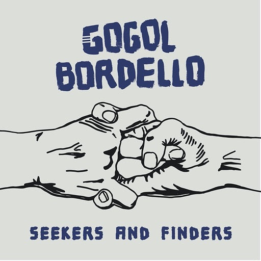 GOGOL BORDELLO <br/> <small>SEEKERS & FINDERS (GATE) (WHT)</small>