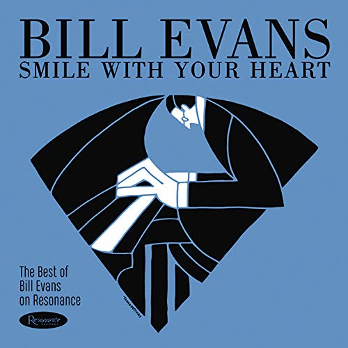 EVANS,BILL <br/> <small>SMILE WITH YOUR HEART</small>