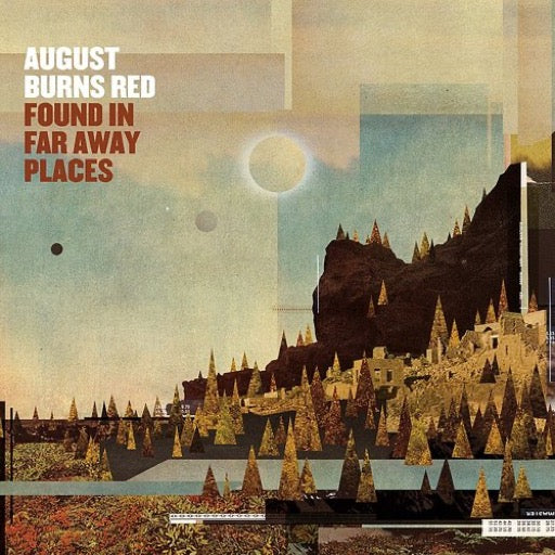 AUGUST BURNS RED <br/> <small>FOUND IN FAR AWAY PLACES</small>