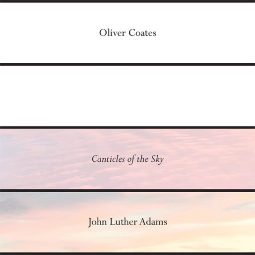 COATES,OLIVER <br/> <small>JOHN LUTHER ADAMS' CANTICLES O</small>