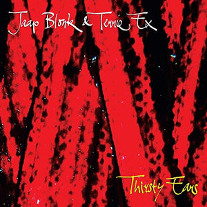 BLONK,JAAP / EX,TERRIE <br/> <small>THIRSTY EARS</small>
