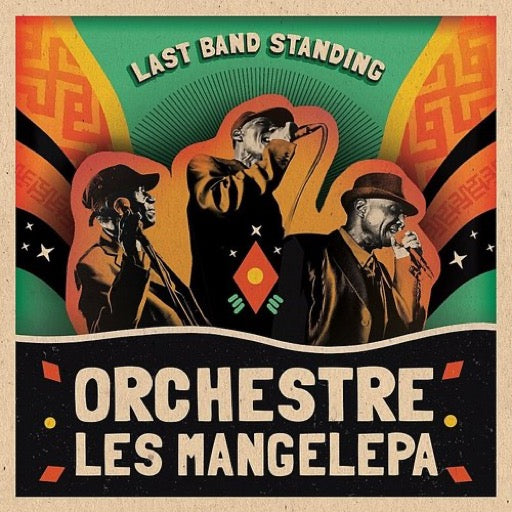 ORCHESTRE LES MANGELEPA <br/> <small>LAST BAND STANDING</small>