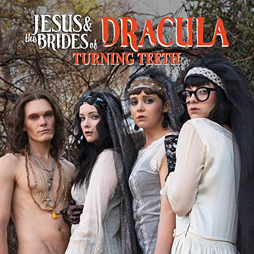JESUS & THE BRIDES OF DRACULA <br/> <small>TURNING TEETH / TO SIR WITH LO</small>