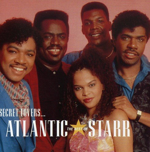 ATLANTIC STARR <br/> <small>SECRET LOVERS: BEST OF</small>
