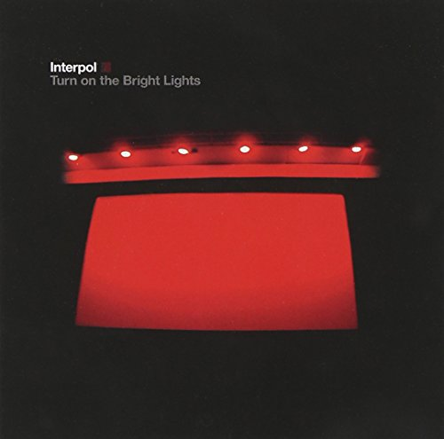 INTERPOL <br/> <small>TURN ON THE BRIGHT LIGHTS</small>