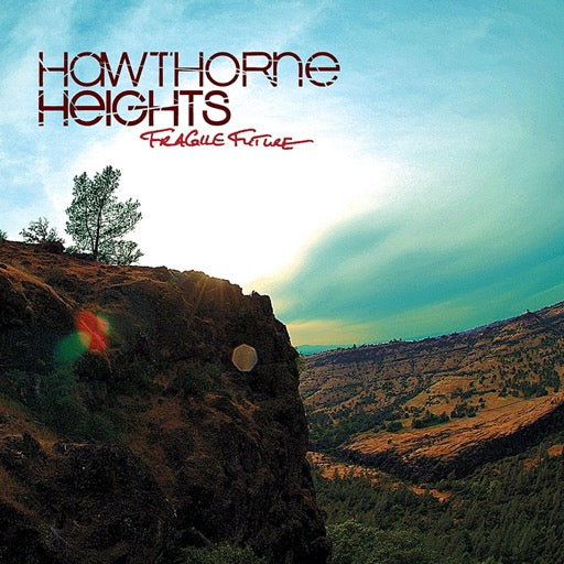 HAWTHORNE HEIGHTS <br/> <small>FRAGILE FUTURE</small>
