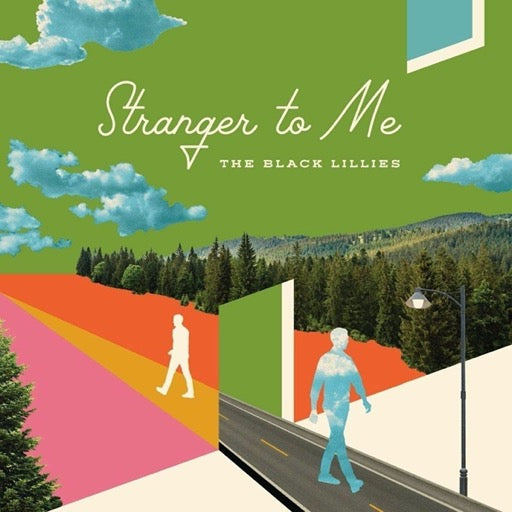 BLACK LILLIES <br/> <small>STRANGER TO ME</small>