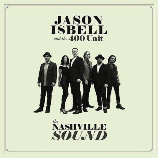 ISBELL,JASON / 400 UNIT <br/> <small>NASHVILLE SOUND (IND)</small>