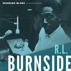 BURNSIDE,R.L. <br/> <small>WORRIED BLUES</small>
