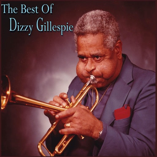 GILLESPIE,DIZZY <br/> <small>BEST OF DIZZY GILLESPIE</small>
