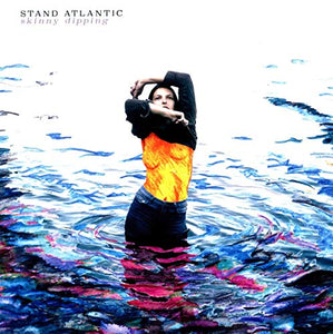 STAND ATLANTIC <br/> <small>SKINNY DIPPING</small>